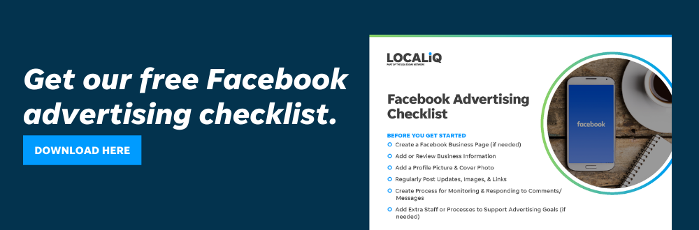 Download our Facebook advertising checklist to get your small business started with Facebook advertising.