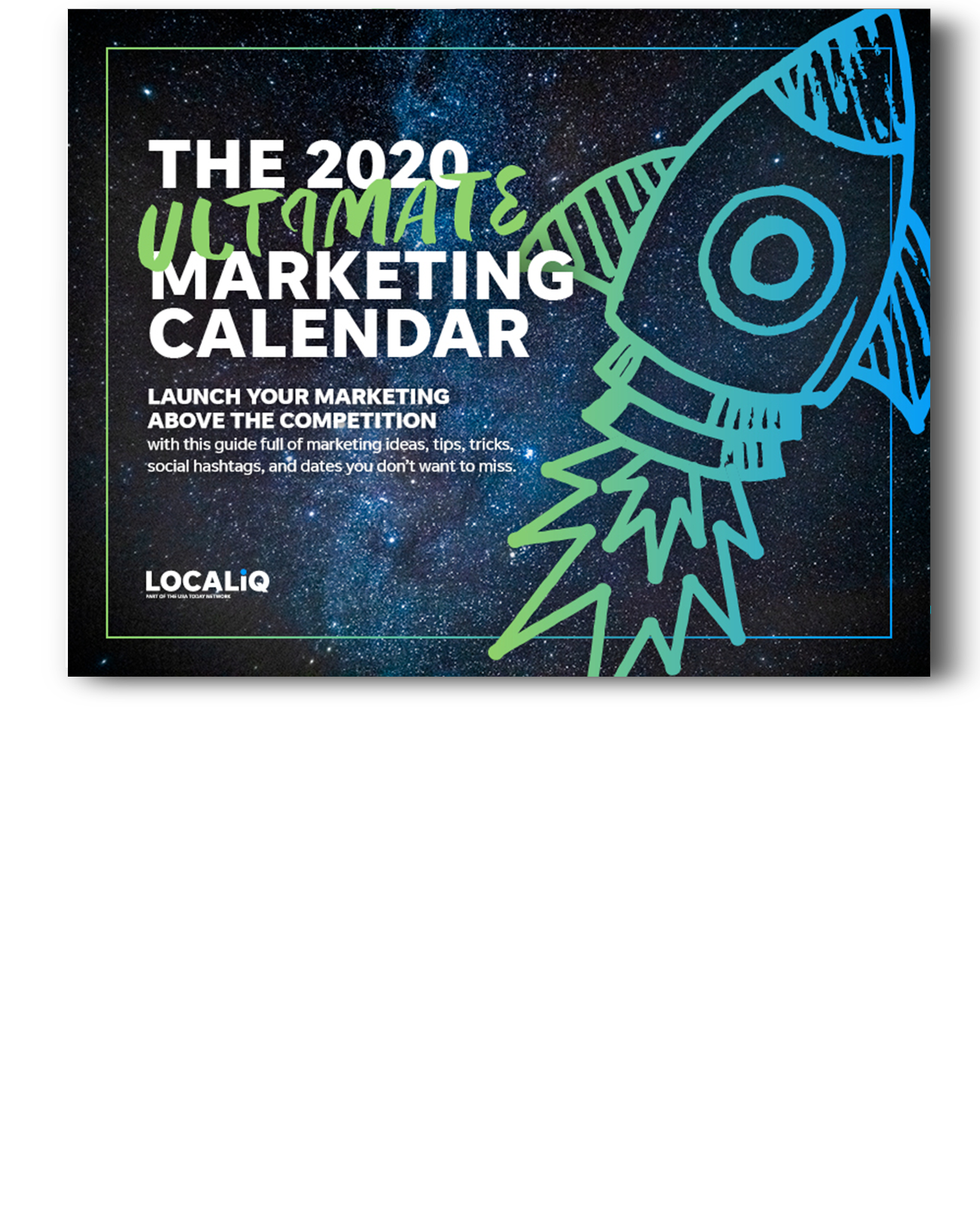 The 2020 Ultimate Marketing Calendar