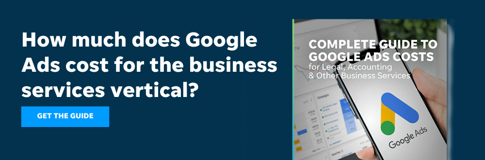 How much does Google Ads cost for the business services vertical? Download this guide from LOCALiQ to find out.