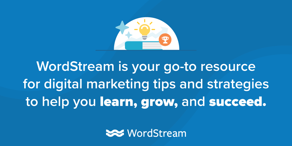WordStream's content marketing mission statement clearly defines what they aim to provide their audience with their content.