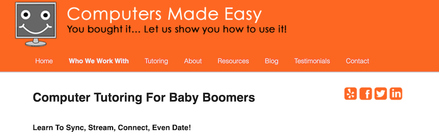 This example of a niche market shows a business that caters to teaching baby boomers how to use the computer.