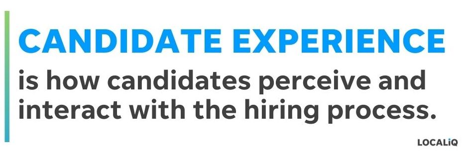 candidate experience - what is candidate experience