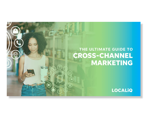 The Ultimate Guide to Cross-Channel Marketing