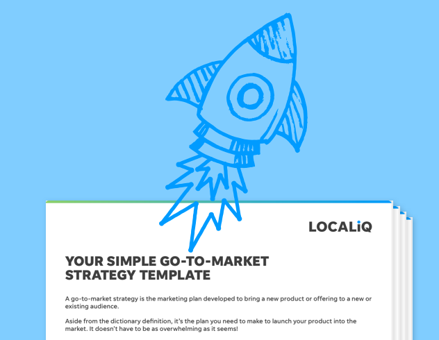 The Simple (Yet Effective!) Go-to-Market Strategy Template